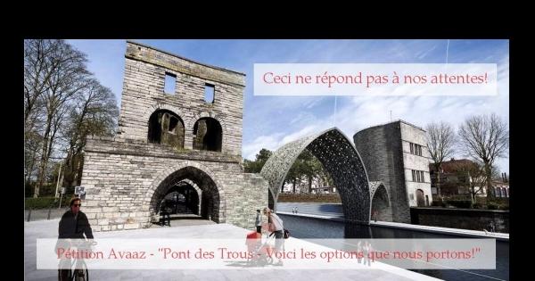 A l'attention des Autorités communales et de la Région: Pont des Trous (Tournai) - Voici les options que nous portons!