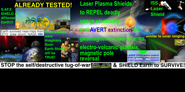 United Nations: Laser Shield Earth against solar super-storms that can blow up all nukes!