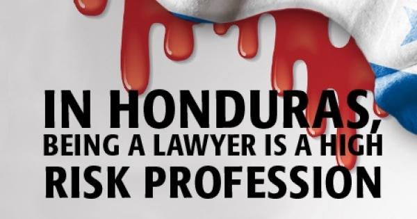 Sr. Presidente de la República de Honduras: ¡pedimos garantías para la seguridad de los abogados hondureños!