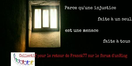 Pour la réintégration de Franck77 sur le forum d'unBlog.fr