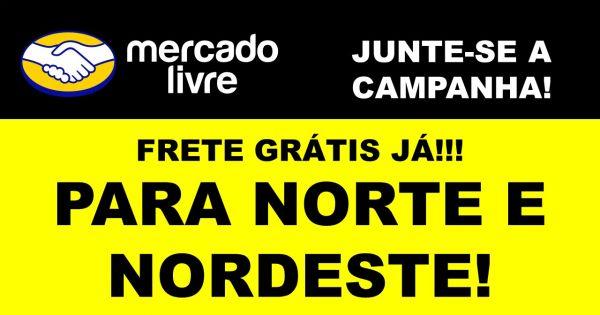 b379366890 MERCADOLIVRE - FRETE GRÁTIS JÁ!!! PARA O NORTE E NORDESTE!