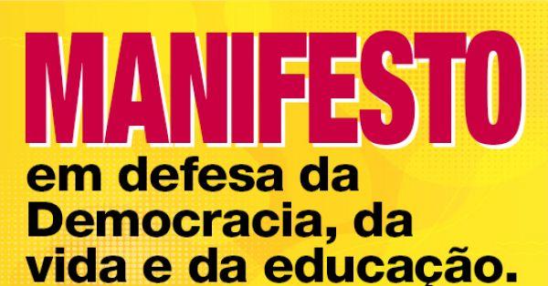 MANIFESTO dos educadores e educadoras, estudantes, brasileiros e brasileiras