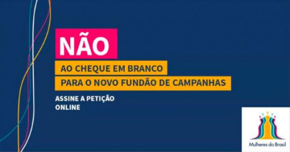 Câmara dos deputados e Senado: Contra a criação de novos fundos públicos para campanha eleitoral!