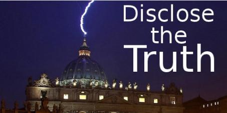To the Vatican, Pope Francis: An den Vatikan, Papst Franziskus:: Disclose the truth – Enthüllt die Wahrheit