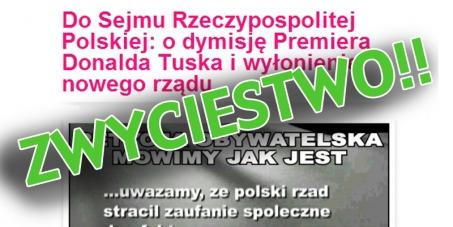 Do Sejmu Rzeczypospolitej Polskiej: o dymisję Premiera Donalda Tuska i wyłonienie nowego rządu.