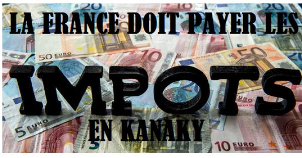 A Monsieur le Président de la République Française: La France doit payer l'impôt en Kanaky et des Royalties aux Clans Kanak