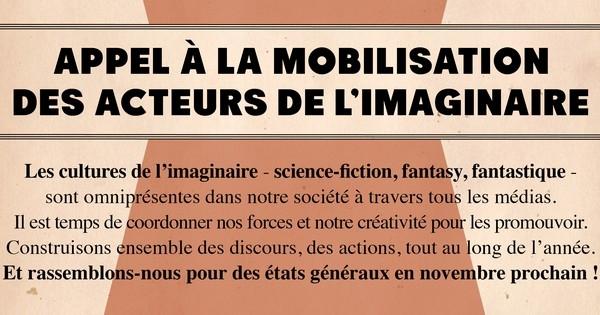 Les acteurs de l'imaginaire: Appel à la mobilisation des acteurs de l'imaginaire