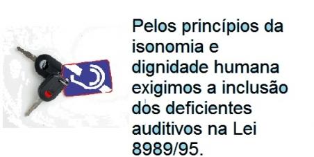 Inclusão dos deficientes auditivos como beneficiários da isenção de IPI p/compra de automóveis
