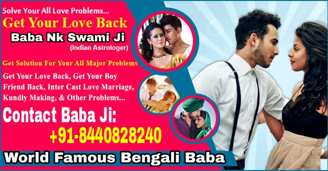 91 8440828240 Love marriage specialist baba ji in delhi