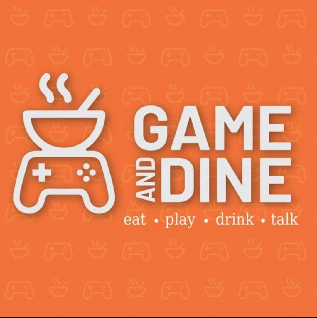 Game &  Dine: