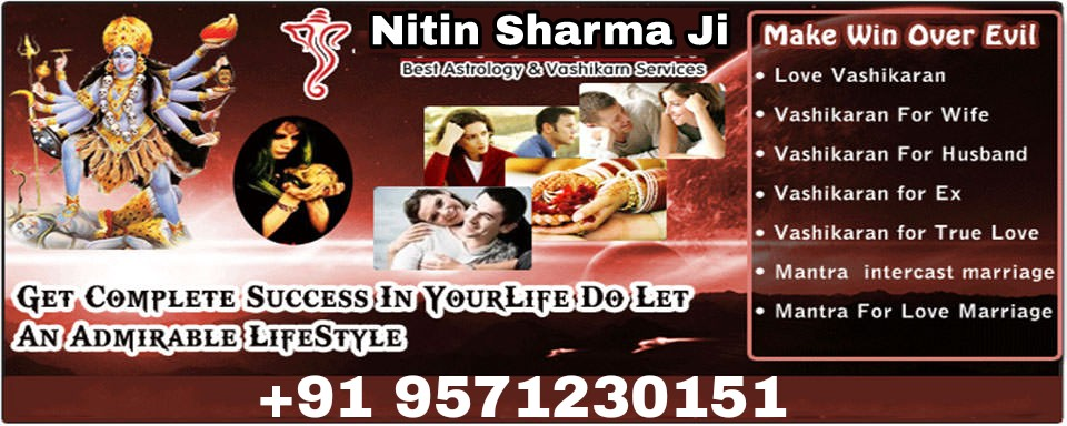 91 9571230151 love problem solution pandit ji in Ludhiana : +91