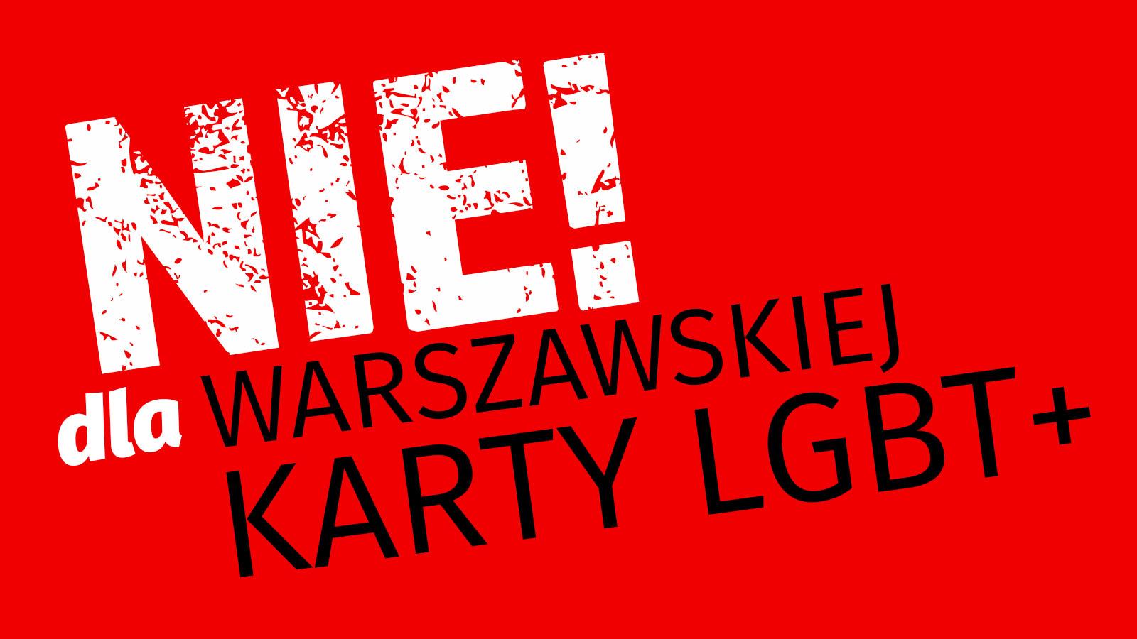 Protestujemy przeciwko Warszawskiej Deklaracji LGBT+