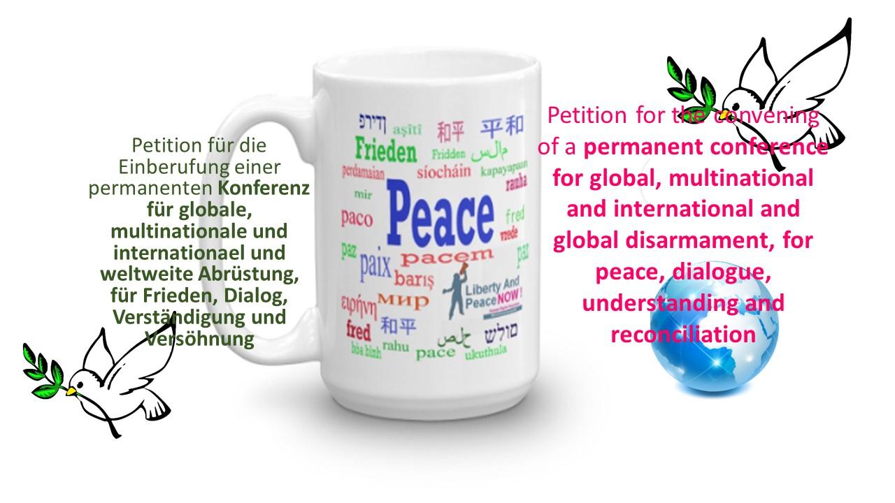 Sofortige Einberufung und Schaffung einer Konferenz für Abrüstung und Frieden