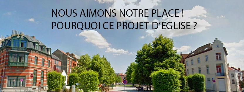 Dites non au projet d'église sur la place Van Meyel!